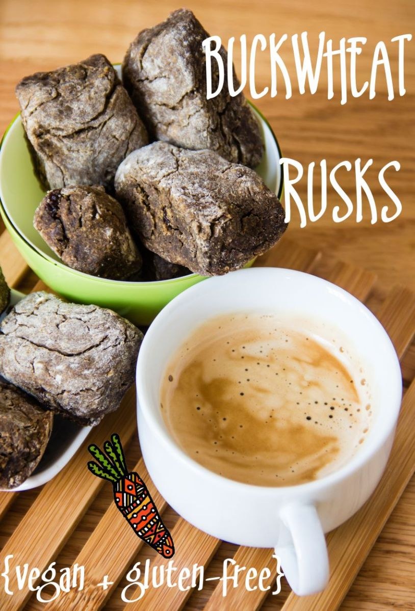 Buckwheat rusks {vegan +gluten-free}