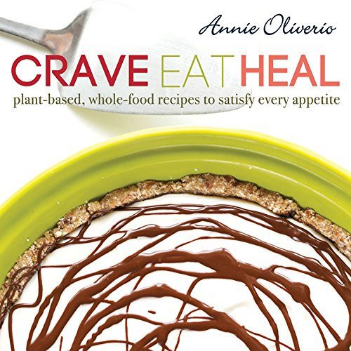 crave-eat-heal-hardcover-an-unrefined-vegan-annie-oliverio1
