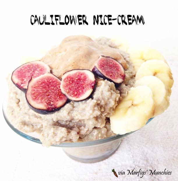 Cauliflower nice cream bowls - Marfigs' Munchies